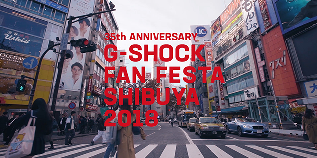 » G-SHOCK 35th Anniversary FAN FESTA SHIBUYA 2018